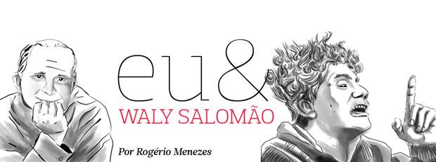 Escritor Rogério Menezes lança livro homenageando Waly Salomão